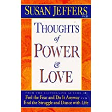 Thoughts of Power and Love