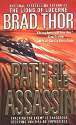 Path of the Assassin (Scot Harvath 2) by Brad Thor (2003-10-11)