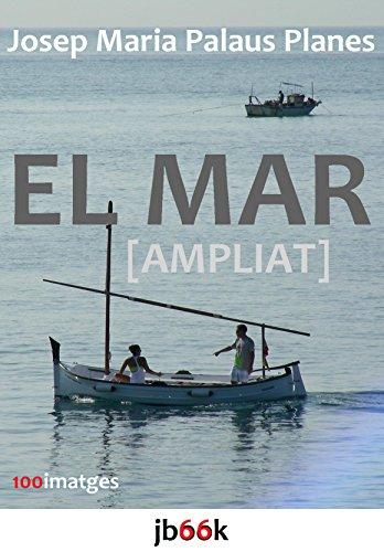El Mar [ampliat] (Catalan Edition)