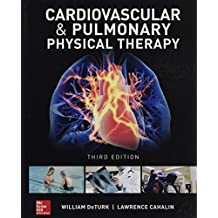 Cardiovascular and Pulmonary Physical Therapy, Third Edition