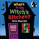 What's in the Witch's Kitchen? (Lift the Flap) by Nick Sharratt (2009-09-07)
