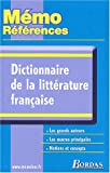 MEMO REFER. DICT.DE LA LITT. FRANCAISE (Ancienne Edition)