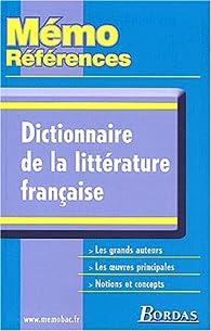 Dictionnaire de la littérature française par Yves Bomati