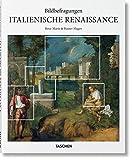 Bildbefragungen. Italienische Renaissance - Rainer & Rose-Marie Hagen