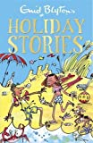 Enid Blyton's Holiday Stories (Bumper Short Story Collections)