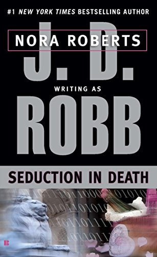 Seduction in Death (In Death, Book 13)