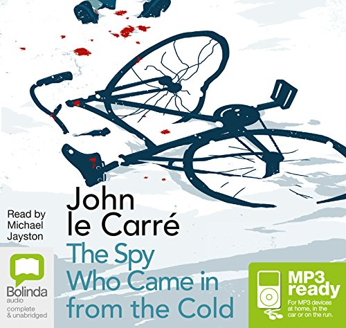 The Spy Who Came in from the Cold (George Smiley, Band 3) Spy Mp3