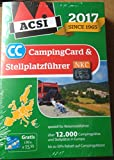 ACSI CampingCard & Stellplatzführer 2017 inkl. Ermäßigungskarte für die Nebensaison