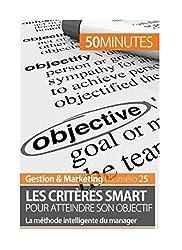 Les objectifs SMART : 5 critères pour des objectifs efficaces