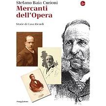 Mercanti dell'Opera (La cultura)