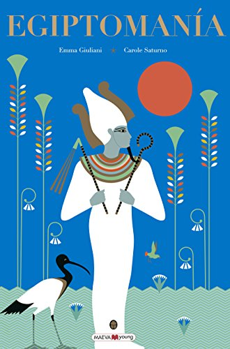 Egiptomanía (Libros para los que aman los libros)