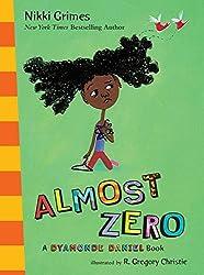 Almost Zero: A Dyamonde Daniel Book by Nikki Grimes (2010-10-28)