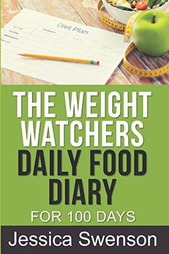 The Weight Watchers Daily Food Diary: For 100 Days. par Jessica Swenson