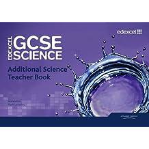 Edexcel GCSE Science: Additional Science Teacher Book (Edexcel GCSE Science 2011)