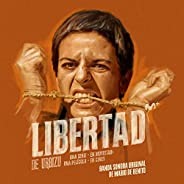 Libertad (Original Soundtrack from the TV Series)