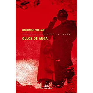 Ollos de auga (Literaria Book 233) (Galician Edition)