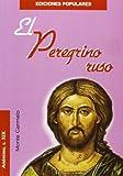 El Peregrino ruso (Ediciones Populares)