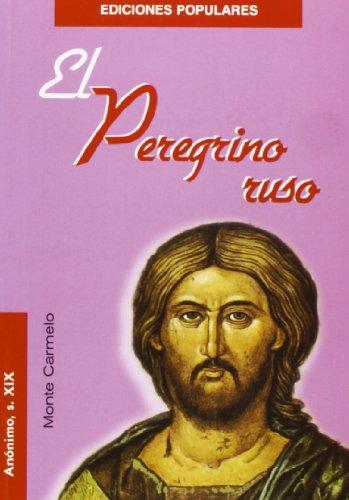 El Peregrino ruso (Ediciones Poupulares) por Anónimo