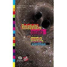 Relativité et quanta : une nouvelle révolution scientifique