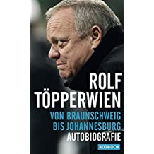 Von Braunschweig bis Johannesburg: Autobiografie (Rotbuch)