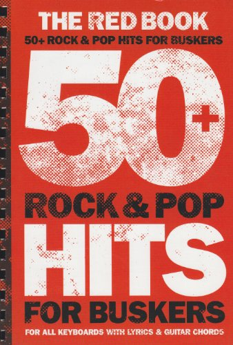 Red Book 50+ Rock & Pop Hits for Buskers por Divers Auteurs
