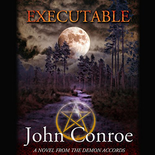 Executable: The Demon Accords, Book 6
