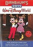 Birnbaum's 2015 Walt Disney World : The Official Guide (Birnbaum's Walt Disney World)