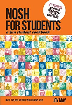 Nosh for Students - A Fun Student Cookbook - Photo with Every Recipe by [May, Joy]