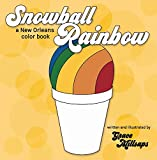 Snowball Rainbow (A New Orleans Color Book)