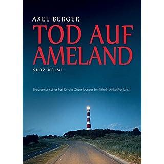 Tod auf Ameland: Insel-Kurzkrimi (Nord und Totschlag 5) (German Edition)