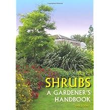 Shrubs A Gardener's Handbook by Cooke, Ian ( AUTHOR ) Jan-06-2012 Paperback