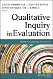 Qualitative Inquiry in Evaluation: From Theory to Practice (Research Methods for the Social Sciences, Band 29)