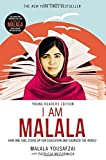 I Am Malala: How One Girl Stood Up for Education and Changed the World (Young Readers Edition) by Malala Yousafzai (2015-09-08)