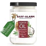 barf-alarm 100% Bio Kokosöl für Tiere 500ml - Kokosnussöl Kokosfett Hund - Bio Qualität- Kaltgepresst nativ - Kokos Öl flüssig – Welpen, Adulte, Senioren & Sporthunde