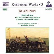 Glazunov: Stenka Razin / Une Fete Slave / Cortege Solennel