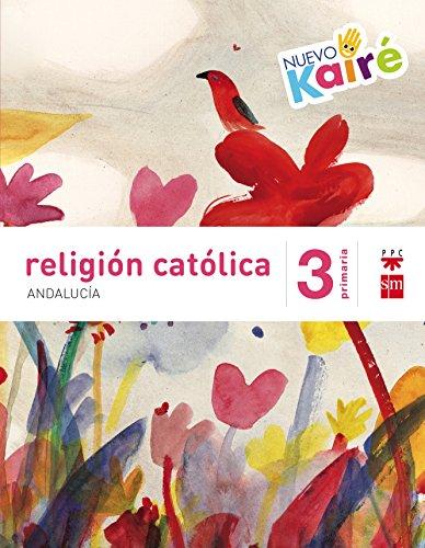 Religión católica 3 primaria nuevo kairé andalucía
