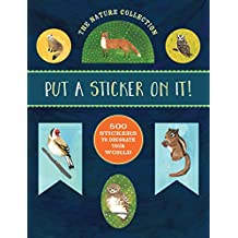 The Nature Collection: 500 Stickers to Decorate Your World
