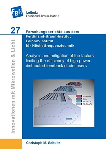 Analysis and mitigation of the factors limiting the efficiency of high power distributed feedback diode lasers (Innovationen mit Mikrowellen und Licht ... Leibniz-Institut für Höchstfrequenztechnik)