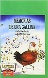 Memorias de Una Gallina by Concha Lopez Narvaez (2006-04-30)