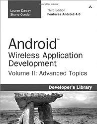 Android Wireless Application Development: Advanced Android v. II: Advanced Topics: 2 (Developer's Library)