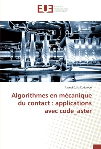 Algorithmes En Mécanique Du Contact