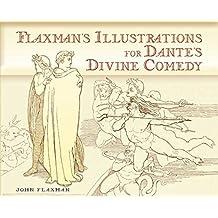 Flaxman's Illustrations for Dante's Divine Comedy (Dover Fine Art, History of Art)