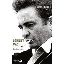 Johnny Cash: Die Biographie