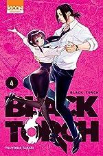 Black Torch T04 (04) de Tsuyoshi Takaki