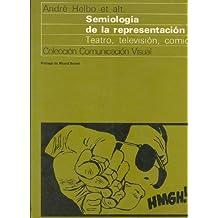 Semiología de la representación: teatro, televisión, cómic (Comunicación visual)