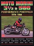 Moto Morini 3-1/2 and 500 Performance Portfolio 1974-1984 (Brooklands Books Road Test Series)