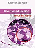 Closed Sicilian: Move by Move (Everyman Chess)