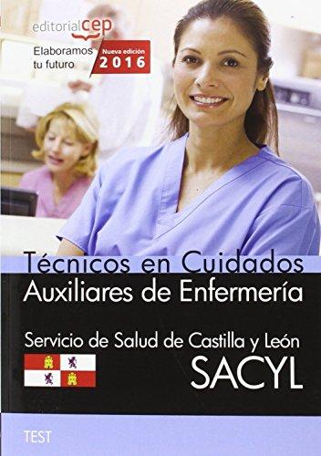 Descargar Libro Técnico en Cuidados Auxiliares de Enfermería. Servicio de Salud de Castilla y León (SACYL). Test de AA.VV.
