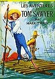 Les aventures de Tom Sawyer - Gallimard