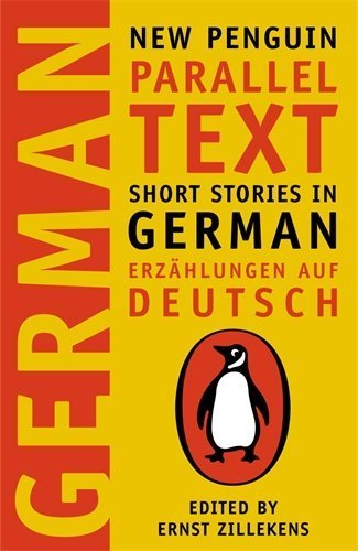 German Short Stories: Deutsche Kurzgeshichten (New Penguin Parallel Texts Series) by none (2003) Paperback